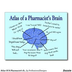 Shop Atlas Of A Pharmacist's Brain-Hilarious Postcard created by ProfessionalDesigns. Personalize it with photos & text or purchase as is! Pharmacy Gifts, Pharmacy Student, Pharmacy School, Pharmacy Humor, Pharmacy Design, Pharmacy Technician, Medical Humor, Quotes Thoughts, Pharmacology