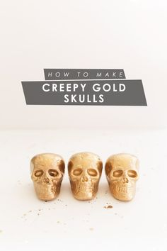 DIY Creepy Gold Skulls for Halloween
