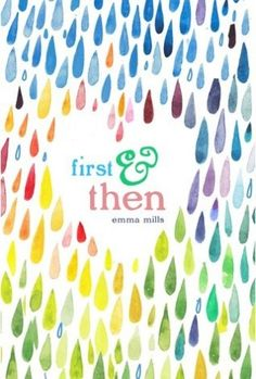 YA Book Review: First & Then by Emma Mills - First & Then is the perfect book for me to recommend to EVERYONE! Let me stress this point… there is NO love triangle, NO insta-love, NO cheating… and the list goes on and on! I don't there's anything in this story that would completely turn people off. Genres: Young Adult, Contemporary, Romance - 4.5/5 stars! - Click through to read more!