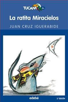 5-7 AÑOS. La ratita Miracielos / JUan Kruz Igerabide. Soy una ratita, una ratita soñadora. Me llaman Miracielos. Porque lo que más me gusta es mirar al cielo. También me gusta contar cuentos. Y que me los cuenten. Eso.