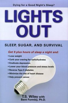 Lights Out: Sleep, Sugar, and Survival by T. S. Wiley, http://www.amazon.com/dp/B000FC0R5G/ref=cm_sw_r_pi_dp_xpVwsb1VC52GG