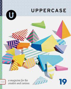 Uppercase Magazine Issue #19 | Geometric cover art by Lydia Shirreff