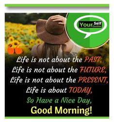 Good Morning Messages, Good Morning Quotes, Be Yourself Quotes, The Past, Night, Heart, Life, Good Morning Wishes, Hearts