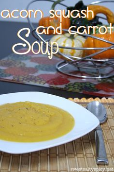 Acorn Squash and Carrot Soup