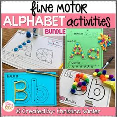 Alphabet Activities - Fine Motor Fun! THIS BUNDLE of alphabet activities are a fun way for kids to practice fine motor skills, hand-eye coordination, and proper alphabet letter formation. There are 2 versions of each activitiy included in this resource to help you best meet the needs of your