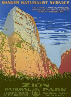Ranger Naturalist Service Zion National Park WPA Poster - vintage style artwork from the Library of Congress Collection
