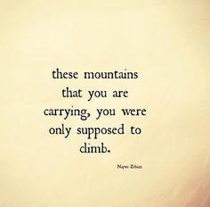 Climb the mountain
