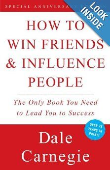How to Win Friends & Influence People: Dale Carnegie: 9780671027032: Amazon.com: Books