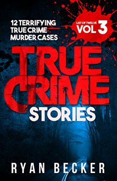 True Crime Stories Volume 3: 12 Terrifying True Crime Mur... https://www.amazon.com/dp/B077C8TD16/ref=cm_sw_r_pi_dp_x_1OGdAbSW1XQR8