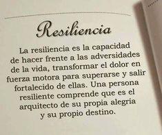 La Resiliencia es la capacidad de hacer frente a las Adversidades de la vida, transformar el dolor en fuerza motora para superarse y salir fortalecido de ellas. Una persona resiliente comprende que es el Arquitecto de su propia Alegría y su propio Destino #DesarrolloPersonal #Resiliencia #Emprendedoras