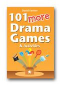 101 More Drama Games and Activities - great resource