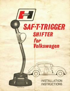 Hurst Shifter for the VW Bug. I so didn't know this even existed!!!!!