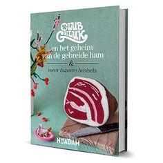 Club Geluk en het Geheim van de gebreide ham en meer bizarre breisels! {available in library TextielMuseum}