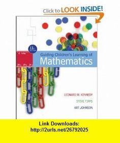 Guiding Childrens Learning of Mathematics (9780495091912) Leonard M. Kennedy, Steve Tipps, Art Johnson , ISBN-10: 049509191X  , ISBN-13: 978-0495091912 ,  , tutorials , pdf , ebook , torrent , downloads , rapidshare , filesonic , hotfile , megaupload , fileserve