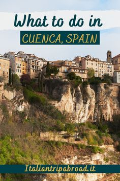 What to do in Cuenca Spain