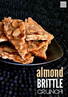 Alomd Brittle Crunch - This super fast and easy Almond Brittle Crunch Recipe uses only four ingredients and can be made in less than 10 minutes. Pretty soon you will be saying Peanut-Who? Köstliche Desserts, Best Dessert Recipes, Candy Recipes, Sweet Recipes, Delicious Desserts, Corn Recipes, Desert Recipes, Baking Recipes, Chicken Recipes
