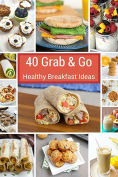 40 Grab-and-Go Healthy Breakfast Ideas - muffins, breakfast cookies, smoothies, sandwiches