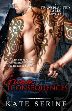 Book Review: Grimm Consequences (Transplanted Tales) by Kate SeRine   I Smell Sheep