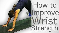 Yoga Tutorials: How to improve wrist strength
