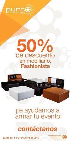 Promoción Mayo Mobiliario Fashionista Tel 01 (55) 5615 4160