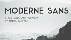 Font of the Day: Moderne Sans | #fotd #fontoftheday #font #fonts #typeface #typefaces #typography #free #freebie #download #downloads