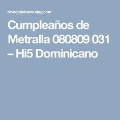 Cumpleaños de Metralla 080809 031 – Hi5 Dominicano