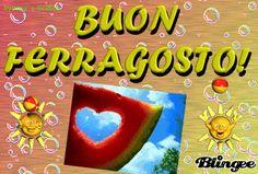 DOVUNQUE TI TROVI ^_^ BUON FERRAGOSTO ((((