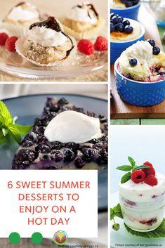6 Sweet Summer Desserts to Enjoy - Canadian Food Focus Barley Recipes, Bison Recipes, Oats Recipes, No Dairy Recipes, Mushroom Recipes, Fruit Recipes, Egg Recipes, Pork Recipes, Chicken Recipes