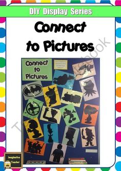 FREE DIY Siplay Series - Connect to Pictures from Imaginative Teacher on TeachersNotebook.com -  (21 pages)  - Our fun (and FREE!) DIY Display Series provides the templates, step by step assembly instructions and photos of a great finished display so all you have to do it print and assemble!