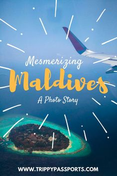 Mesmerizing Maldives - A Photo Story - Trippy Passports Travel Chic, Work Travel, Summer Travel, Asia Travel, Visit Maldives, Maldives Travel, Maldives Trip, Cute Backpacks For Traveling, Maldives Destinations