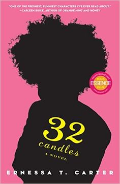 Monlatable Book Reviews: 32 Candles by Ernessa T. Carter Review