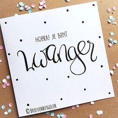 11 vind-ik-leuks, 1 reacties - Brievenbusgeluk (@brievenbusgeluk) op Instagram: '• Hoera! Je bent zwanger! • ©️️️️ . . #zwanger #pregnant #inverwachting #expecting #babyontheway…' Diy Postcard, Creative Lettering, Expecting Baby, Baby On The Way, Baby Hacks, Diy Cards, Beautiful Words, Birth, Typography