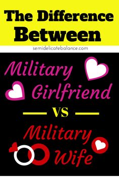 The Difference Between Military Girlfriend to Military Wife