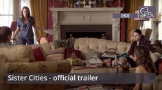 Sister Cities official trailer [HD] - Stana Katic, Troian Bellisario, Mi...