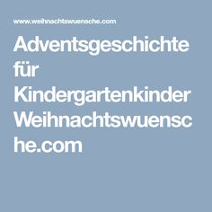 Adventsgeschichte für KindergartenkinderWeihnachtswuensche.com