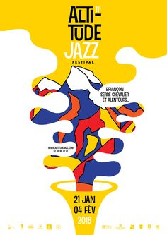 La Taillefert Design graphique Appel d offre - Altitude Jazz Festival 2016 Musikfestival Poster, Poster Layout, Typography Poster, Graphisches Design, Cover Design, Logo Design, Jazz Festival, Festival Posters, Festival 2016