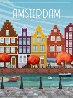 Amsterdam - the wall decoration poster Amsterdam Art, Amsterdam Houses, Travel Illustration, Watercolor Illustration, All Poster, Poster Prints, Amsterdam Photography, College Wall Art, Fashion Wall Art