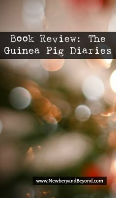 Book Review: The Guinea Pig Diaries   Newbery and Beyond