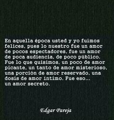 Amor Secreto- Edgar Pareja.