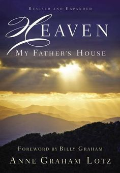 Heaven: My Father's House, http://www.amazon.com/dp/0718021304/ref=cm_sw_r_pi_awdm_x_vv0SxbN2APNTX