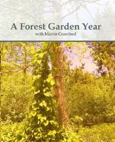 Amazon.com: A Forest Garden Year: Martin Crawford: Movies & TV