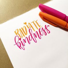 Radiate kindness. Hand lettering quote
