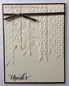 Stamp With Cynthia: Thankful Thursday - Simple and Easy Vanilla Card using multiple embossing folders Cool Cards, Diy Cards, Karten Diy, Embossed Cards, Sympathy Cards, Paper Cards, Creative Cards, Greeting Cards Handmade, Scrapbook Cards
