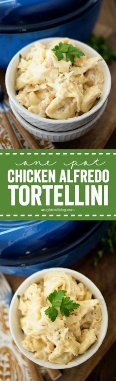 One Pot Chicken Alfredo Tortellini