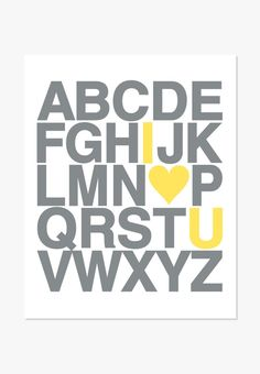 Alphabet print text design that says I Love You in popular yellow and grey nursery colors. Colors: Gray and Yellow as shown here. Many more colors in the shop: See All Alphabet Prints - Archival full-