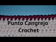 Punto Cangrejo en tejido crochet tutorial paso a paso. - YouTube