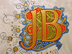 illuminated letters more letters b calligraphy illuminated illuminated ...