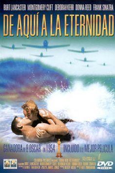 DE AQUÍ A LA ETERNIDAD (Fred Zinnemann, 1953) Nunca ha habido nada más GQ que Burl Lancaster chapoteando efusivamente en la orilla de la playa junto a Deborah Kerr.