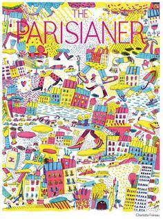 The Parisianer du 4 septembre 2013 par Charlotte Frereau The New Yorker, Image Republic, Charlotte, Realisation Par, Little Paris, Bedroom Posters, Magazine Illustration, Editorial Design, Art And Architecture