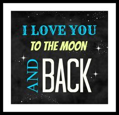 I Love You To The Moon And Back - Instant Download Printable - Nursery Print - Black and White Decor - Birthday Gift - Signage - pinned by pin4etsy.com